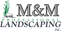 M&M Professional Landscaping